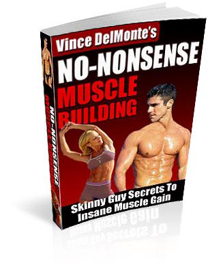 Vince Delmonte's Muscle Building Program A Huge Rip-Off