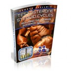 Testosterone Steroid Cycle Secrets in my New FREE Book