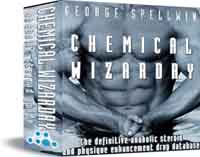 The ultimate steroid guide! Read more about George Spellwin\'s Chemical Wizardry!