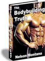 Read more about The Bodybuilding Truth -- Learn the truth!