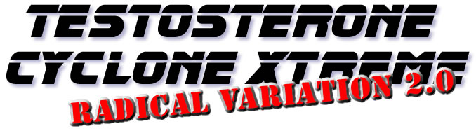 Testosterone Cyclone Radical Variation 2.0
